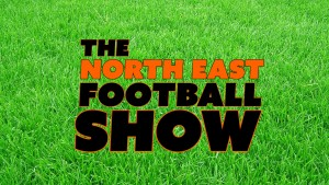 The-North-East-Football-Show